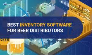 Best Inventory Software for Beer Distributors