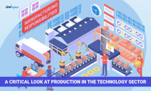 When Warehouses Take On Manufacturing Responsibilities A Critical Look at Production in the Technology Sector